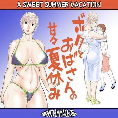 A Sweet Summer Vacation With My Aunt